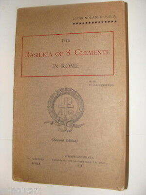 1914 The Basilica of S Clemente in Rome by Louis Nolan 266 pg Antique guide