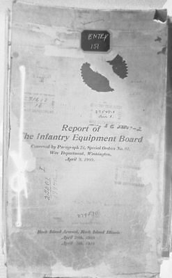 Infantry Equipment Board Report 1909 - 1910 US Army