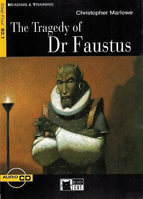 The tragedy of dr. Faustus. Con audiolibro. CD Audio - Marlowe Christopher