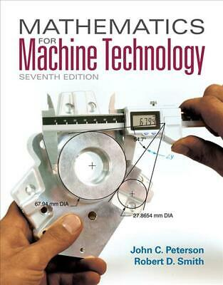 Mathematics for Machine Technology: With Biological Applications by John C. Pete