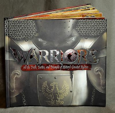 Warriors : All the Truth, Tactics, and Triumphs of History's Greatest Fighters