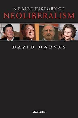 A Brief History of Neoliberalism - David Harvey - 9780199283279