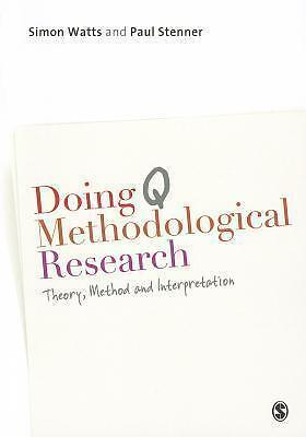 Doing Q Methodological Research - Simon Watts / Paul Stenner - 9781849204156