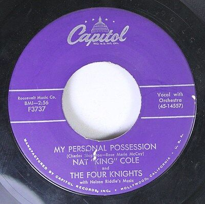 """Soul 45 Nat """"King"""" Cole & The Four Knights - My Personal Possession / Send For M"""