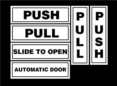 Push / Pull / Slide To Open / Automatic Door Signs All Materials, Shop, Retail