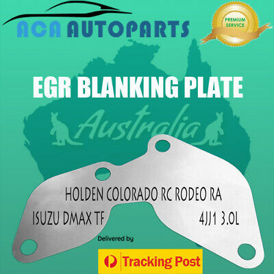 4JJ1 EGR BLANKING BLANK PLATE fit HOLDEN RC COLORADO / D-MAX / DMAX / RODEO RA