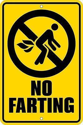 No Farting Aluminium Tin Metal Sign  2 - 13 Signs Postage Flat Rate $15