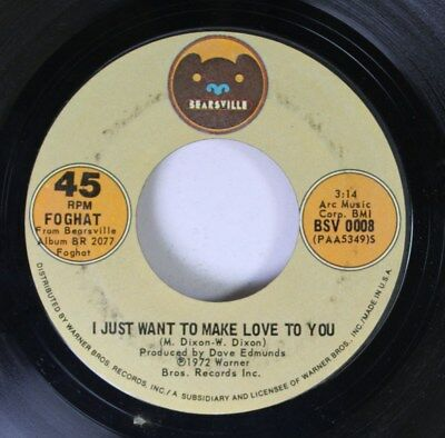 Rock 45 Foghat - A Hole To Hide In / I Just Want To Make Love To You