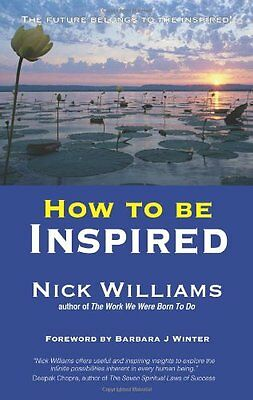 How To Be Inspired,PB,Nick Williams- NEW