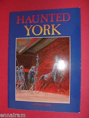 Haunted York 1992  UK History Guide Booklet Pitkin