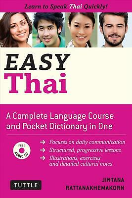 Easy Thai: Learn to Speak Thai Quickly by Jintana Rattanakhemakorn (English) Pap
