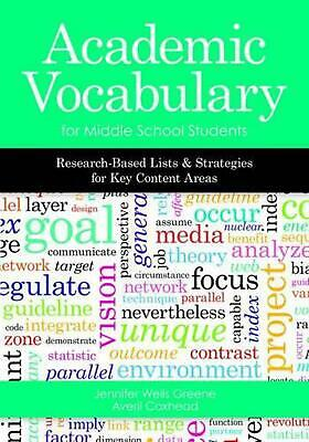 Academic Vocabulary for Middle School Students: Research-Based Lists and Strateg