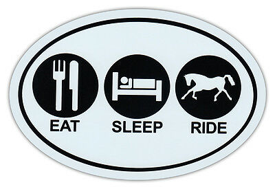 Oval Car Magnet - Eat - Sleep - Ride - Horse Lover's - Bumper Sticker Decal