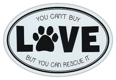 Oval Car Magnet - Can't Buy Love, But Can Rescue It - Rescue Dogs Sticker