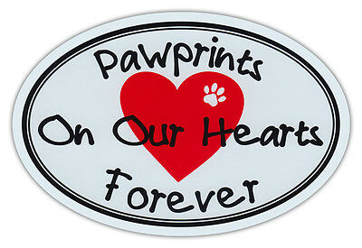 Oval Car Magnet - Paw Prints On Our Hearts - Dog/Cat Memorial - Bumper Sticker
