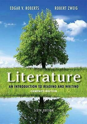 Literature: An Introduction to Reading and Writing, Compact Edition by Edgar V.
