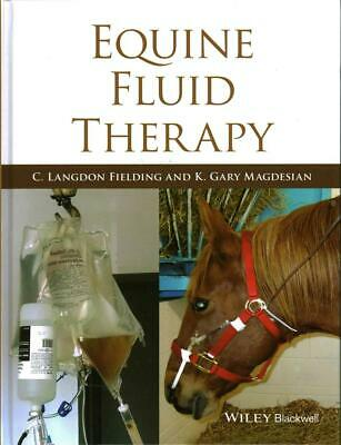 NEW Equine Fluid Therapy by Fielding Hardcover Book (English) Free Shipping