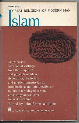 Great Religions of Modern Man: Islam Edited by John Alden Williams (1967)