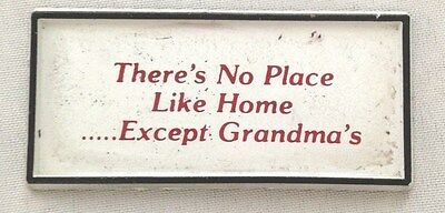 """White Red 2 1/2"""" Humor THERE'S NO PLACE LIKE HOME EXCEPT GRANDMA'S Magnet"""