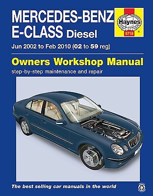 Haynes Mercedes-Benz E-Class Diesel Owners Workshop Repair and Service Manual