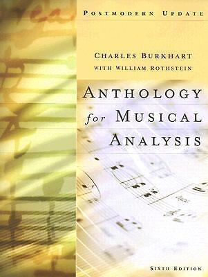 Anthology for Musical Analysis by Charles Burkhart and William Rothstein...