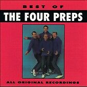 Best of the Four Preps by The Four Preps (CD, Dec-1994, Curb)
