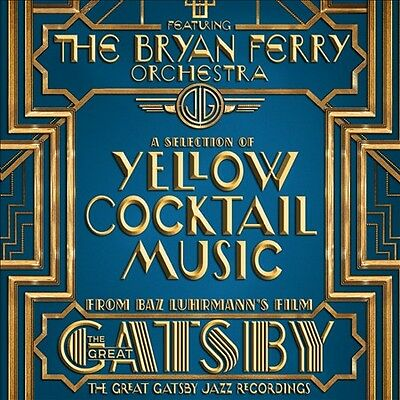 The Great Gatsby Jazz Recordings: A Selection of Yellow Cocktail Music by The...