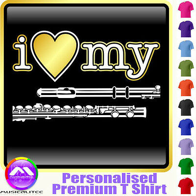 Flute I Love My - Personalised Music T Shirt 5yrs - 6XL by MusicaliTee