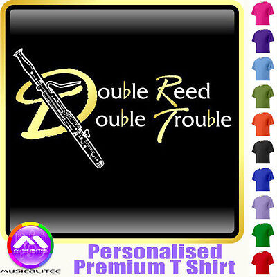 Bassoon Double Reed Double Trouble - Music T Shirt 5yrs - 6XL by MusicaliTee