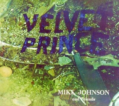Mike Johnson - Velvet Prince: Legends Remastered 4 [New CD] Mike Johnson - Velve