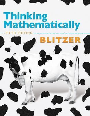 Thinking Mathematically by Robert F. Blitzer, 5th Edition (Hardcover)