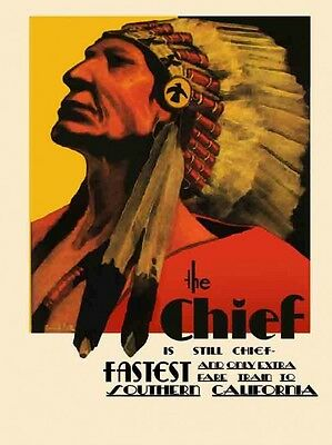 The Chief Fastest Train in California Transportation Indian Metal Sign