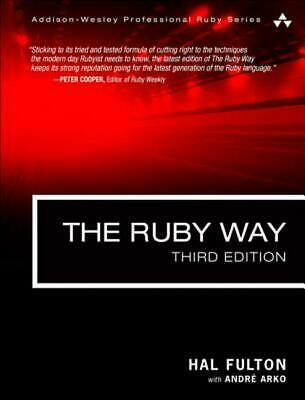 The Ruby Way: Solutions and Techniques in Ruby Programming by Hal Fulton (Englis