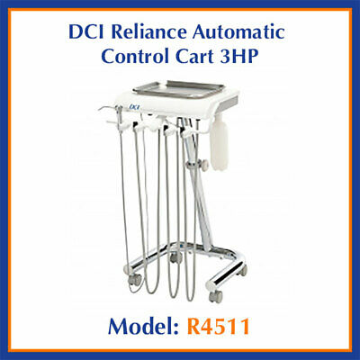 DCI Reliance Automatic 3 Handpiece Control Dental Mobile Delivery Cart System