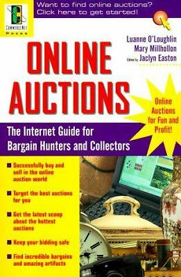 Online Auctions: The Internet Guide for Bargain Hunters and Collectors by Easton