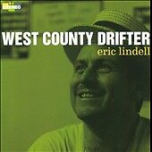 West County Drifter by Eric Lindell (CD, Aug-2011, 2 Discs, M.C. Records)