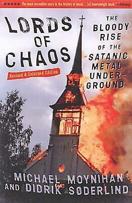 Lords of Chaos: The Bloody Rise of the Satanic Metal Underground New Edition by