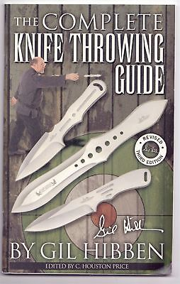 The Complete Knife Throwing Guide by Gil Hibben - Revised 3rd Edition Manual