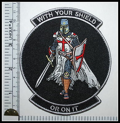 WITH YOUR SHIELD or on it TEMPLAR KNIGHTS patch CRUSADER tactical military VELCR