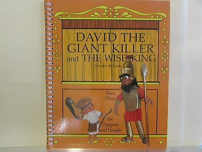 DAVID THE GIANT KILLER and THE WISE KING two plays for puppets & people