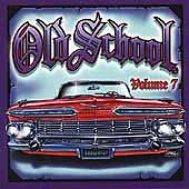 Old School, Vol. 7 by Various Artists (CD, Oct-2000, Thump Records)