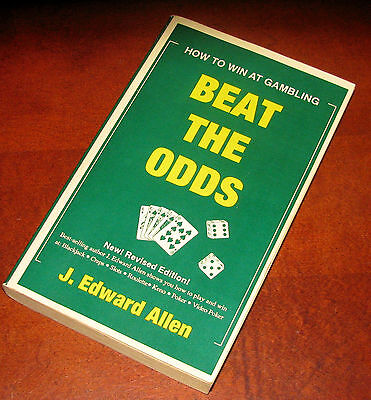 Beat the Odds; How to Win at Gambling by J. Edward Allen**Unread Paperback