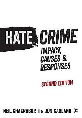 Hate Crime: Impact, Causes and Responses by Neil Chakraborti (English) Paperback