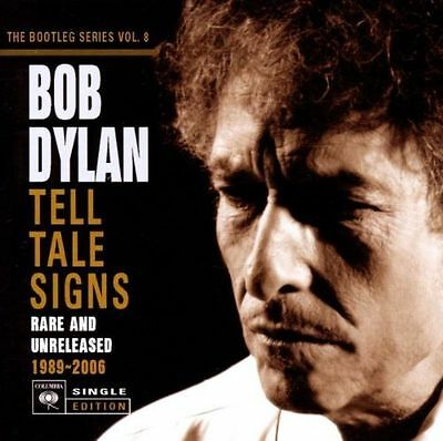 Bob Dylan - Bootleg Series, Vol. 8 (Tell Tale Signs - Rare and Unreleased...