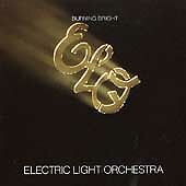 Burning Bright by Electric Light Orchestra (ELO) (CD, Apr-1995, Columbia)