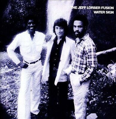 Water Sign by Jeff Lorber/The Jeff Lorber Fusion (CD, Nov-2013, Wounded Bird)