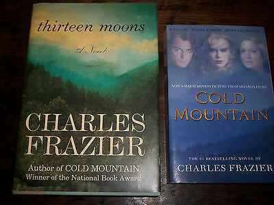 COLD MOUNTAIN & THIRTEEN MOONS by Charles Frazier lot Historical Fiction