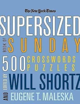 The New York Times Supersized Book of Sunday Crosswords: 500 Puzzles (New York T