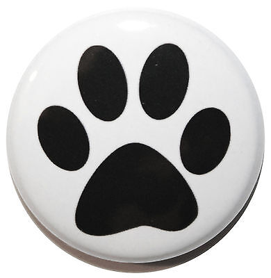 """1"""" (25mm) Dog Paw Button Badge Pin - MADE IN UK - High Quality"""