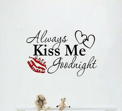 ALWAYS KISS ME GOODNIGHT HEARTS LIPS Quote Vinyl Wall Decal Decor Sticker